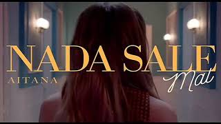 Aitana - Nada Sale Mal (videoclip)