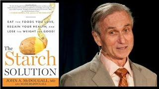 Dr John McDougall - Best Weight Loss Advice (McDougall Diet Motivation)