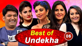 Sonakshi Sinha Katrina Kaif Shilpa Shetty & Raveena Tandon In Best Of Undekha 2016  Part 06