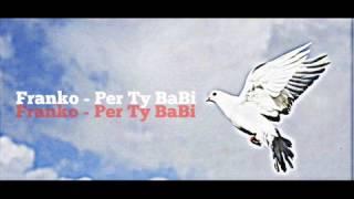 Francesko - Per Ty Babi ( Detikuar Babait )
