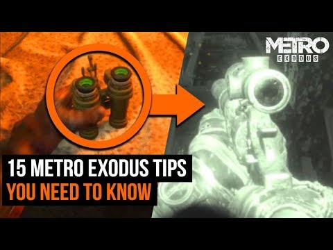15 Metro Exodus Tips You Need To Know Before You Play