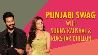 Vicky Kaushal's Brother Sunny Kaushal Reveals Family Secrets | Bhangra Paa Le | Rukshar Dhillon