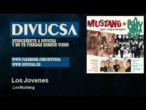 Los Mustang - Los Jovenes