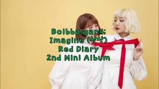BOLBBALGAN4 IMAGINE [HAN | ROM | ENG]