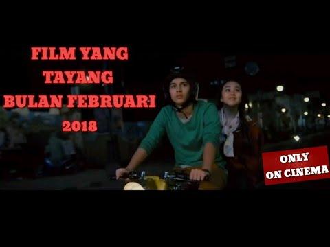 Daftar film yang tayang februari 2018