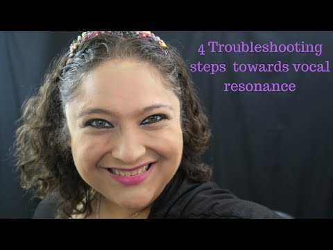 Still having problems with vocal resonance? Try these 4 trouble shooting steps. 8/28/17