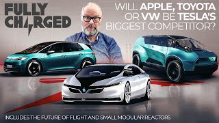 Will Apple, Toyota or VW be Tesla's biggest competitor? + more | 100% Independent, 100% Electric