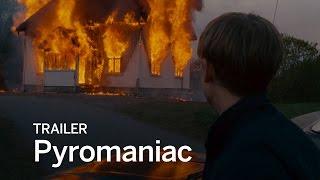 Trailer of Pyromaniac (2016)