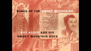 Songs Of The Smoky Mountains [1955] - Roy Acuff And His Smoky Mountain Boys
