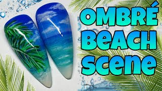 🏝 OMBRE BEACH SCENE | Summer Gel Polish Nail Art Design | Ocean Sea | Sky |  Palm Tree