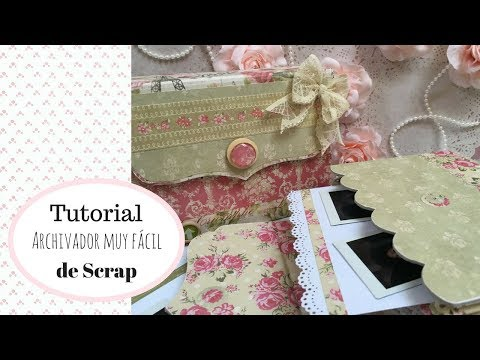 Tutorial Archivador scrap Shabby Chic