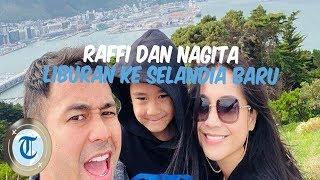 Liburan Artis - Usai Kunjungi Labuan Bajo, Raffi Ahmad dan Nagita Slavina Liburan ke Selandia Baru