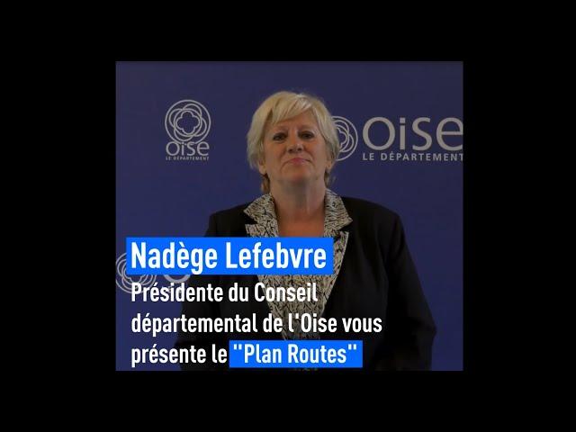 Ce que le Conseil départemental de l'Oise fait pour vous - le Plan Routes