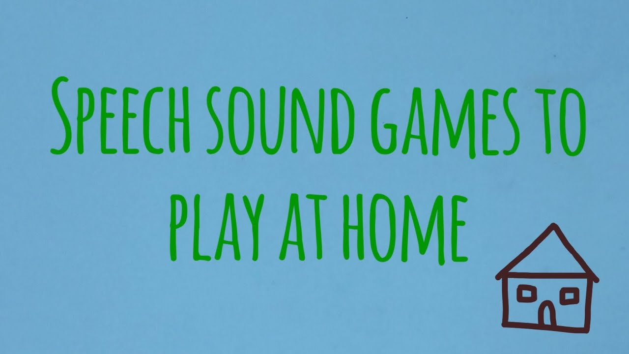 Speech sound games to play at home