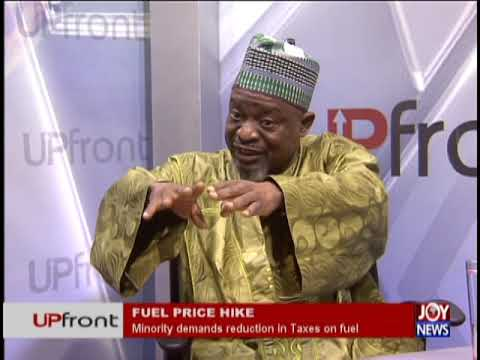 Fuel Price Hikes - UPfront on JoyNews (19-9-18)