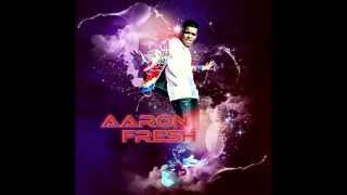 Aaron Fresh - Turn Me On (+DOWNLOADLINK)