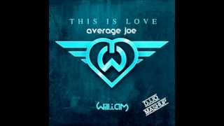 This is love average joe ( DJ JO mashup )
