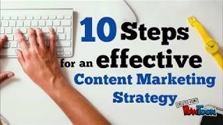 10 Steps for an Effective Content Marketing Strategy