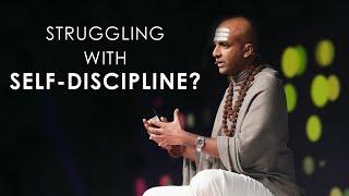 Struggling with Self Discipline?