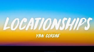 YBN Cordae   Locationships (Lyrics) ♪