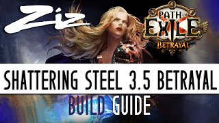 Ziz   Shattering Steel Build Guide 3.5 Path Of Exile: Betrayal