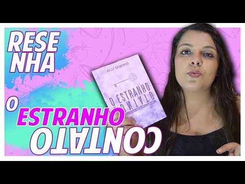O Estranho Contato - Kelly Shimohiro | Resenha