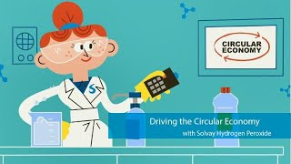 Solvay Hydrogen Peroxide, Driving Circular Economy
