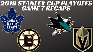 2019 Stanley Cup Playoffs - Game 7 Recaps Bruins vs Leafs / Sharks vs Vegas