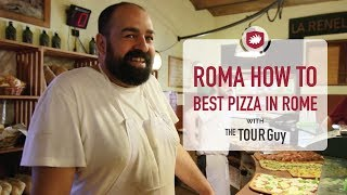 Roma How To: Ordering Roman Style Pizza