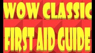 first aid guide wow classic