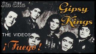 Gipsy Kings - Sin Ella - Fuego!