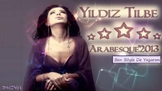 Yıldız Tilbe - Ben Böyle De Yaşarım (2013)