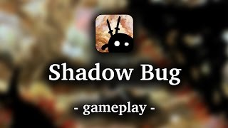 Shadow Bug [by Muro Studios] - HD Gameplay (iOS)