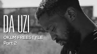 DA UZI   OKLM FREESTYLE Part 2