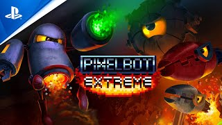 Pixelbot Extreme - Launch Trailer | PS4