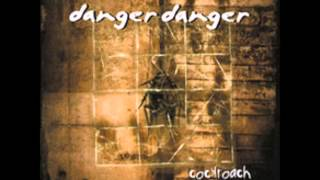 Danger Danger Don't Break My Heart Again (Ted Poley version)