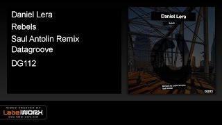 Daniel Lera - Rebels (Saul Antolin Remix)