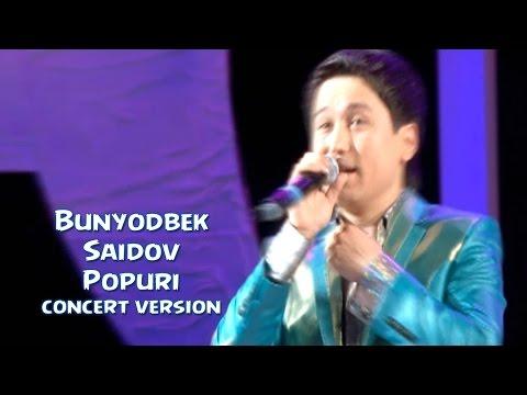 Bunyodbek Saidov - Popuri (concert version)
