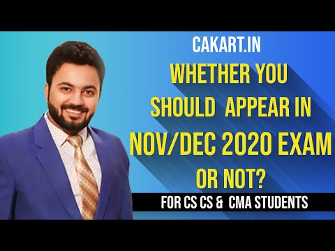 Whether You Should  Appear in Nov/Dec 2020 CA,CS & CMA Exams Or Not?