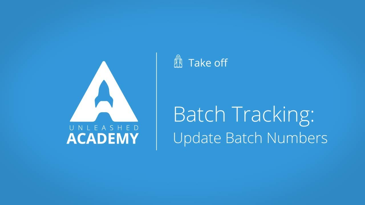Batch Tracking: Update Batch Numbers YouTube thumbnail image