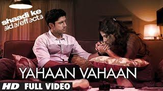 Yahaan Vahaan Mp3 Song Shaadi Ke Side Effects | Farhan Akhtar, Vidya Balan