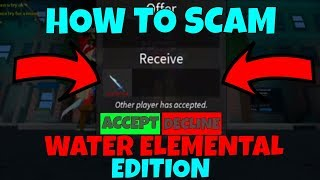 HOW TO SCAM *WATER ELEMENTAL EDITION* (ROBLOX ASSASSIN HOW TO SCAM TRADES)