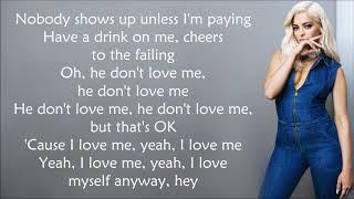 Bebe Rexha ~ I'm A Mess ~ Lyrics