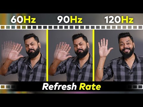 What is Screen Refresh Rate ⚡ ⚡ ⚡ Refresh Rate Explained 60Hz Vs 90Hz Vs 120Hz #ArunExplains