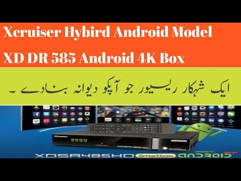 Xcruiser XD585 Hybird Android Receiver Full Specification