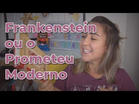 Interpretando Frankenstein, ou o Prometeu Moderno