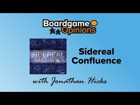 Boardgame Opinions: Sidereal Confluence