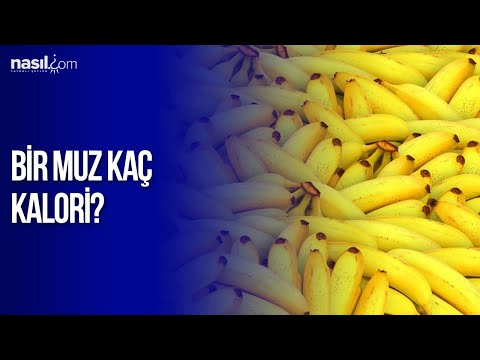 Bir tane muz kaç kalori? | Diyet-Kilo | Nasil.com