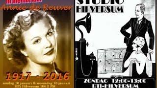 Studio Hilversum: In memoriam Annie de Reuver (1917-2016)