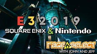 Rage Select E3 2019 Recap - Square Enix and Nintendo